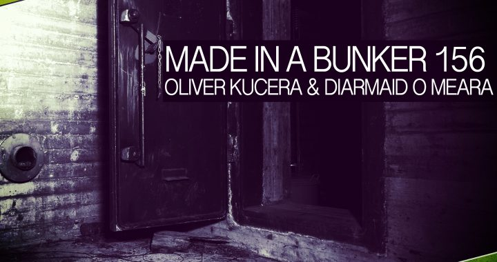 Oliver Kucera & Diarmaid O Meara - Made In A Bunker